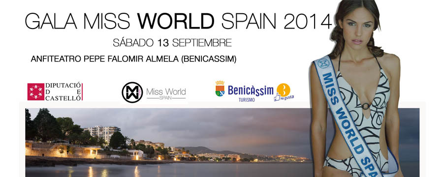 Gala Miss World Spain 2014. Benicàssim