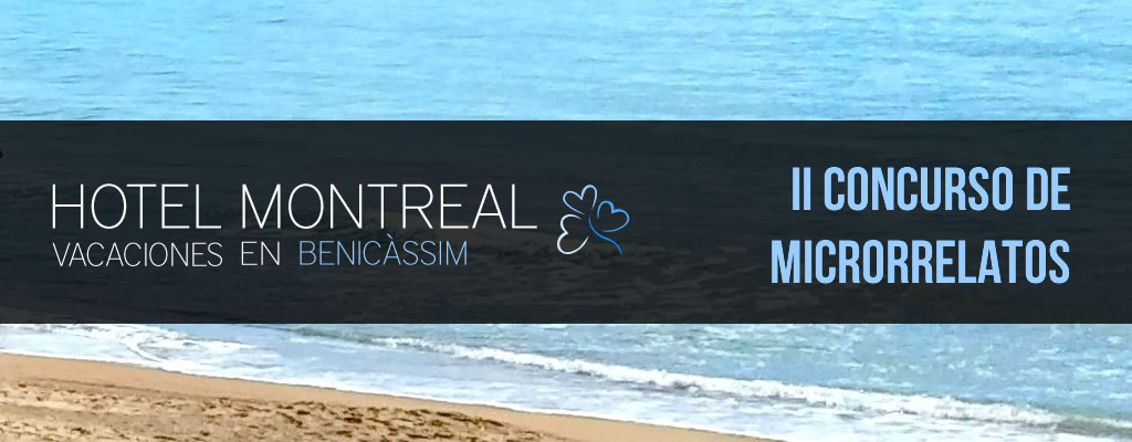 Accésit (2) del II Concurso de Microrrelatos Hotel Montreal